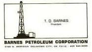 TD Barnes, President Barnes Petroleum Corporation
